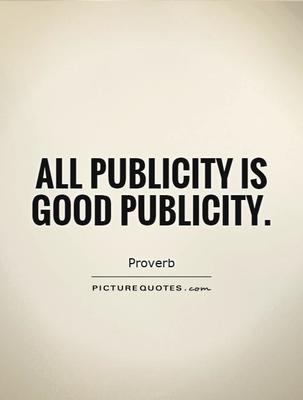 https://cdn0.desidime.com/attachments/photos/262163/medium/3278644all-publicity-is-good-publicity-quote-1.jpg?1480960854