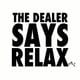 The-dealer-says-relax-front