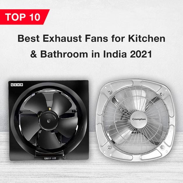 Top 20 Best Exhaust Fan for Kitchen & Bathroom in India 20 ...