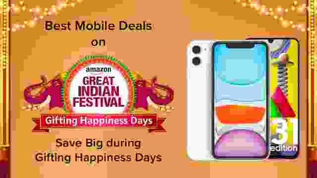 Best Mobile Deals on Amazon Great Indian Festival Sale - Save Big during Gifting Happiness Days