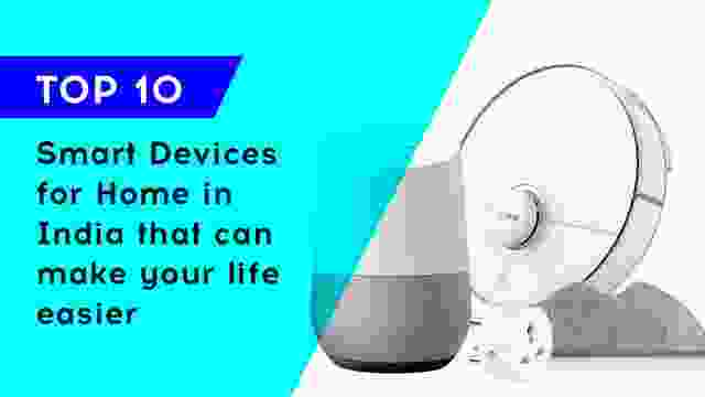 Smart Devices for Home in India