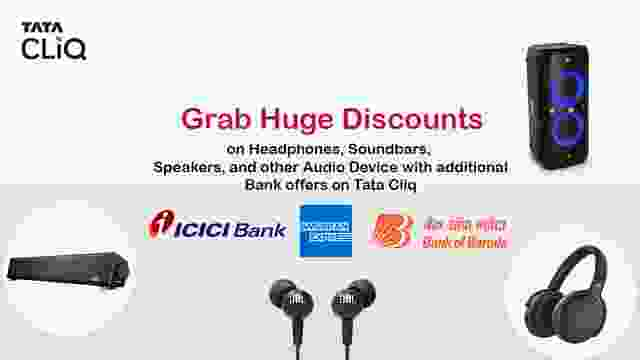 Catch Huge Discounts on Headphones, Soundbars, Speakers, and other Audio Devices along with Bank offers and Exclusive Coupons on Tata Cliq
