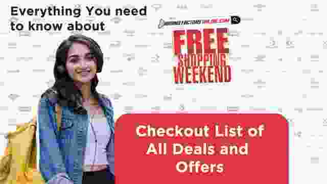 Know Everything about Brand Factory Free Shopping Weekend Sale : Checkout List of All Deals and Offers