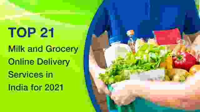 Top 21 Milk and Grocery Online Delivery Services in India for 2021
