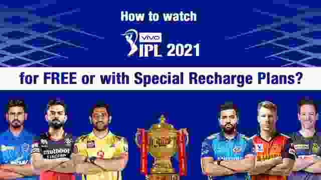 How to watch IPL 2021 for FREE with Hotstar VIP Subscription Offers?