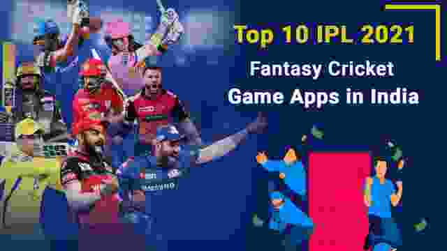 Top 10 IPL Fantasy League Apps in India in 2021