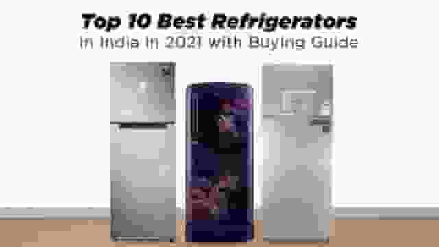 Top 10 Best Refrigerators