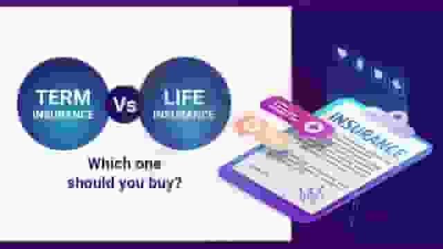 Term Insurance vs Life Insurance