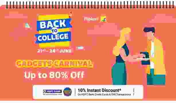 Flipkart Back to College Sale for Students: Up to 80% Discount on Laptops, Monitors and Gadgets