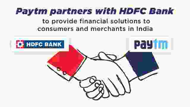 Paytm partners with HDFC Bank to provide financial solutions to consumers and merchants in India