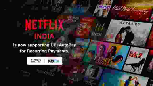 Netflix India is now supporting UPI AutoPay for Recurring Payments