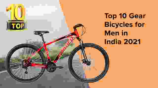 10 Best Gear Bicycles for Men in India 2021