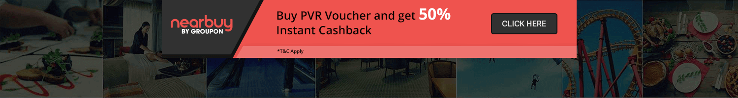 50% cashback on purchase of PVR Voucher at Nearbuy