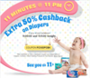 Extra 50% Cashback on All Diapers (11 Minutes @ 11 PM )