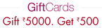 Last Day : Get Rs 500 gift card on purchase of Rs 5000 Gift card