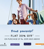 Flat 30% off on minimum purchase of Rs.2599 on selected styles