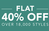 Flat 40% off over 18000+ styles