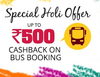 Get Upto Rs.500 ecash on bus booking.