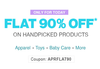 Flat 90% off on selected products