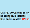 Get Rs.50 Cashback on booking Bus Tickets above Rs.200