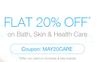 Get Flat 20% off on Entire Bath, Skin & Health Care