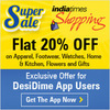 Flat 20% Off on Apparel, Footwear, Watches, Home & Kitchen, Flowers and Gifts & Upto 10% OFF on Mobiles, Electronics & Appliances