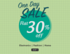 Flat 30% Off  on Electronics, Fashion & Home Category