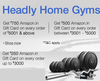 Get Upto 35% Off on HeadlyHome Gyms + Free Upto Rs.850 Amazon Gift Card