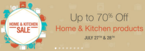 Upto 70 to 80% discount on Home & Kitchen Sale On 27th & 28th July