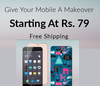 Give Your Mobile A Makeover Starting at Rs.79 + Free Shipping