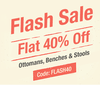 Get Flat 40% off on OTTOMANS, BENCHES & STOOLS