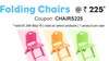 Folding chairs @ Rs 225/- + 10% extra cashback when you pay via Paytm