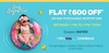 Flat Rs 600 off on minimum purchase of Rs 1999/-