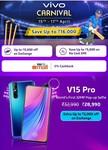 Vivo Carnival : Get Additional Savings Upto 16000  Exchange Offer Upto 9000 OFF + 5% Paytm Mall Cashback ( 15 -17 April)