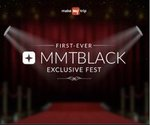 MakeMyTrip: First Ever MMTBLACK Exclusive Fest