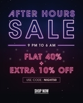 NNNOW After Hours Sale : Flat 40% off + Extra 10% off from 9 pm to 6 am  with code