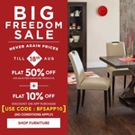 Home Centre BIG FREEDOM SALE-Never Again Prices! Flat 50% on select furniture+Xtra 15% online code. Upto 50% on homeware. T&C.
