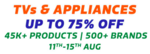 Flipkart TV and Appliance Sale Extended 11-15 August