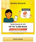Amazon Weekly Rewards Send 250 Or More & Earn Upto 2000 ( 22 Sep - 28 Sep)