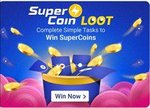 [Super Coin Loot] complete simple tasks win super coins