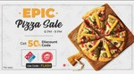 50% off coupon on Dominos and PizzaHut