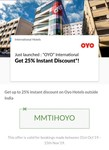 MakeMyTrip - OYO International (25% instant discount on Oyo's outside India ( Code-MMTIHOYO)