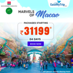 Marvels of Macao : Packages Starting from Rs.31199 For 4 days