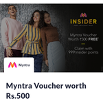 Use your 999 Mynta insider Point & Get Rs. 500 Myntra Voucher