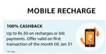 Up to Rs.30 on recharges or bill payments. Offer valid on first transaction of the month (User specific)