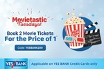 Paytm Movietastic Tuesdays :- Book Min 2 Movie Tickets & Get 100% Cashback upto 200₹ on 2nd Ticket using Yes Bank Credit Card