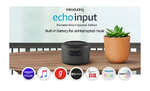 Echo Input Portable Smart Speaker Edition - Carry Echo anywhere in your home with 400 coupon discount