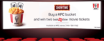 Buy a kfc bucket and win two bookmyshow movie tickets