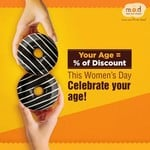 MOD Women's day offer : Your age is your discount on total bill on 8th March