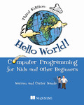 Free ebook Hello World! Third Edition. Computer Programming for Kids and Other Beginners